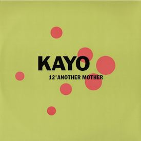 "(12"") Kayo  ‎– Another Mother"