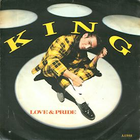 "(7"") King ‎– Love & Pride"