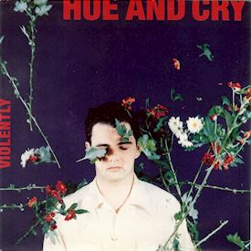 "(12"") Hue And Cry ‎– Violently"
