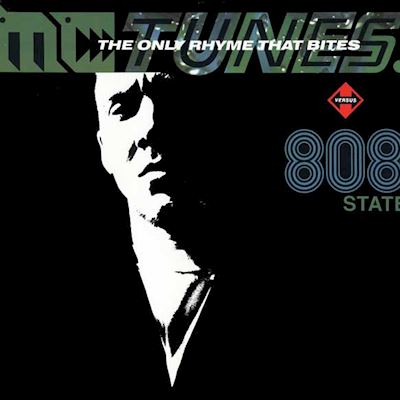 "(12"") MC Tunes Versus 808 State ‎– The Only Rhyme That Bites"