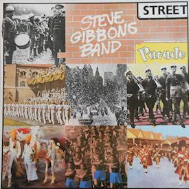 (LP) Steve Gibbons Band ‎– Street Parade