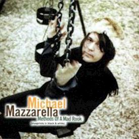 (CD) Michael Mazzarella ‎– Methods Of A Mad Rook