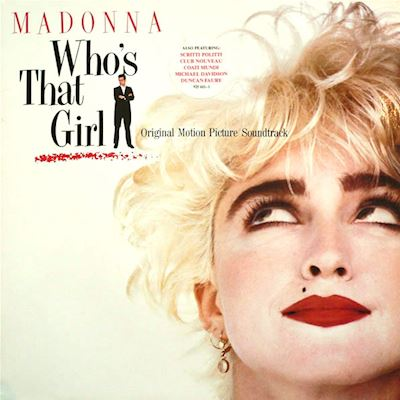 (LP) Madonna ‎– Who's That Girl (Original Motion Picture Soundtrack)