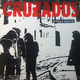 (LP) Cruzados ‎– After Dark