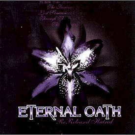 (CD) Eternal Oath ‎– Rereleased Hatred