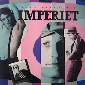 (LP) Imperiet ‎– Blå Himlen Blues