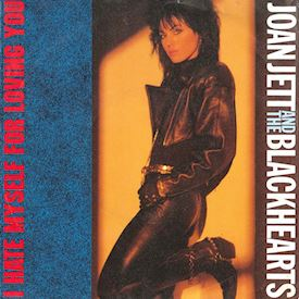 "(7"") Joan Jett And The Blackhearts  ‎– I Hate Myself For Loving You"