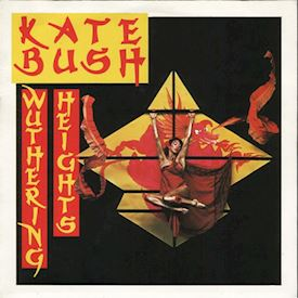 "(7"") Kate Bush ‎– Wuthering Heights"