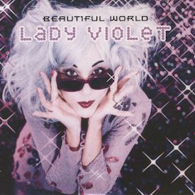 (CDS) Lady Violet ‎– Beautiful World