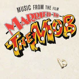 (LP) Various ‎– Music From The Film Married To The Mob