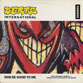 "(12"") Beats International ‎– Dub Be Good To Me (Remixes)"