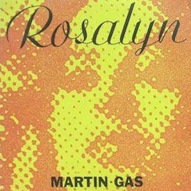 "(7"") Martin Gas ‎– Rosalyn"