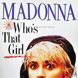 "(12"") Madonna ‎– Who's That Girl (Extended Version)"