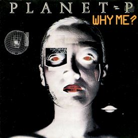 "(7"") Planet P* ‎– Why Me?"