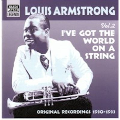 (CD) Louis Armstrong ‎– Vol. 2. I've Got The World On A String. Original Recordings 1930-1933