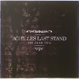 (CD) Achilles Last Stand ‎– The Dead Soil