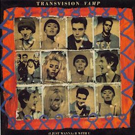 "(7"") Transvision Vamp ‎– (I Just Wanna) B With U"