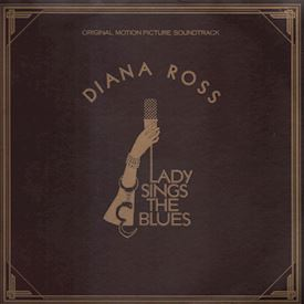 (LP) Diana Ross ‎– Lady Sings The Blues (Original Motion Picture Soundtrack)
