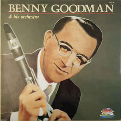 (LP) Benny Goodman And His Orchestra ‎– Benny Goodman And His Orchestra