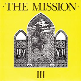 "(7"") The Mission ‎– III"