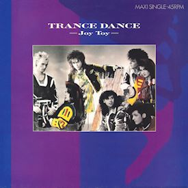 "(12"") Trance Dance ‎– Joy Toy"