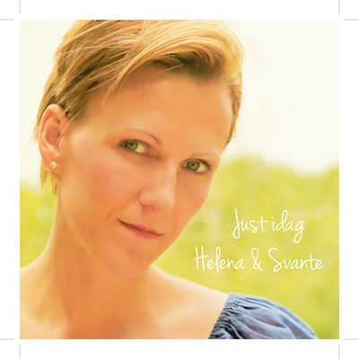 "Helena & Svante - ""Just Idag"" (CD)"
