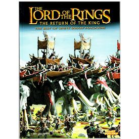 THE BEST OF WHITE DWARF MAGAZINE LORD OF THE RINGS THE RETURN OF THE KING