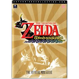 THE LEGEND OF ZELDA THE WIND WAKER THE OFFICIAL MINI GUIDE