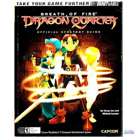 BREATH OF FIRE DRAGON QUARTERS OFFICIAL STRATEGY GUIDE BRADY GAMES