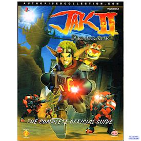 JAK II RENEGADE THE COMPLETE OFFICIAL GUIDE PIGGYBACK