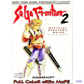 SAGA FRONTIER 2 OFFICIAL STRATEGY GUIDE
