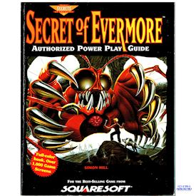 SECRET OF EVERMORE AUTHORIZED POWER PLAY GUIDE