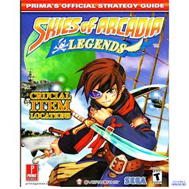 SKIES OF ARCADIA LEGENDS PRIMAS OFFICIAL STRATEGY GUIDE