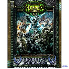 FORCES OF HORDES LEGION OF EVERBLIGHT